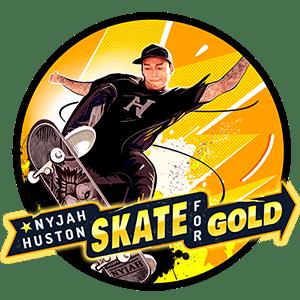 Nyjah Huston : Skate for Gold