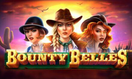 Bounty Belles, la nouvelle machine à sous western d'iSoftbet